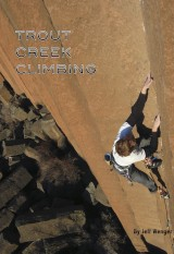Trout Creek Climbing Guidebook