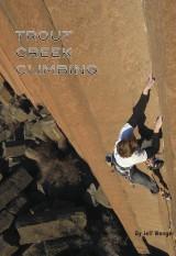 Trout Creek Climbing Guidebook