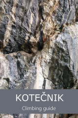 Kotečnik Rock Climbing Guidebook
