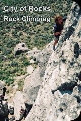 City of Rocks Climbing Guidebook