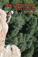 Big Cottonwood Rock Climbing Guidebook