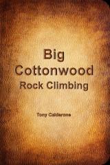 Big Cottonwood Rock Climbing Guidebook