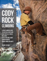 Cody Rock Climbing Guidebook