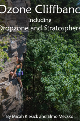 Ozone Dropzone/Farside Stratosphere Rock Climbing Guidebook