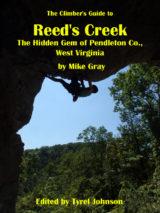 Smoke Hole Canyon: Reed's Creek Rock Climbing Guidebook