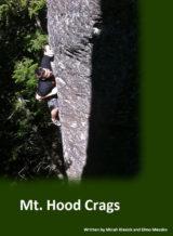 Mt. Hood Rock Climbing Guidebook
