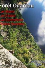 Québec: La Forêt Ouareau Rock Climbing Guidebook