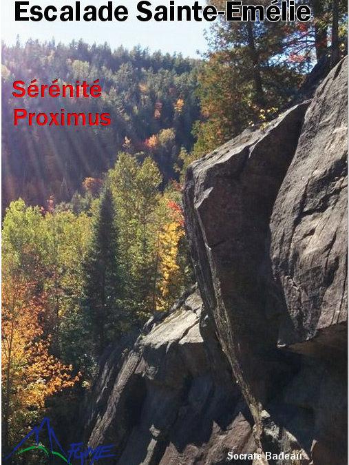 Québec: Escalade Sainte-Émélie (Proximus et Sérénité) Rock Climbing Guidebook