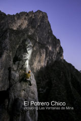 El Potrero Chico Rock Climbing Guidebook