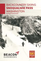 Backcountry Skiing: Snoqualmie Pass, Washington Guidebook