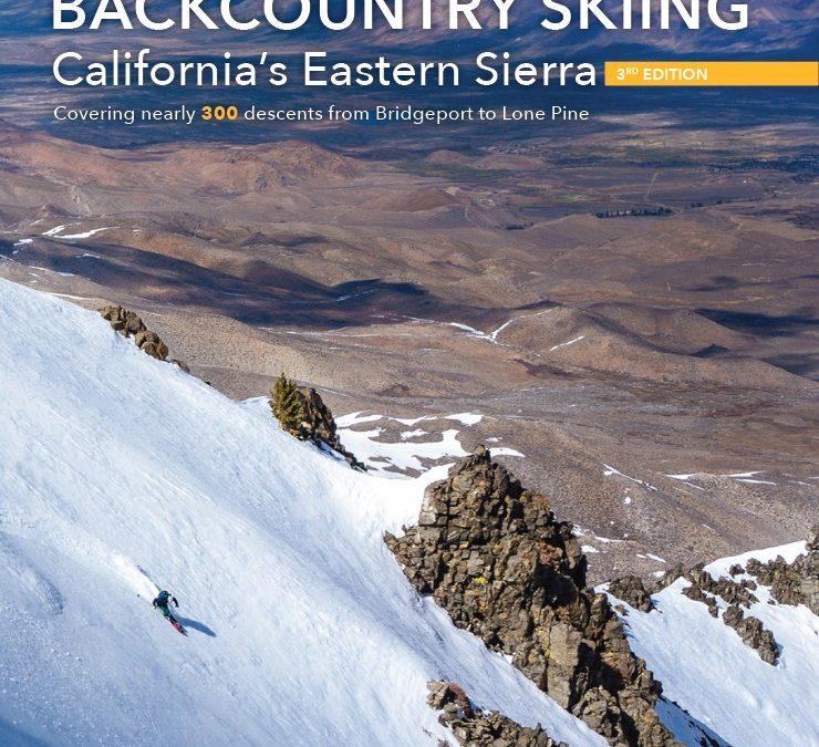 Backcountry Skiing: California's Eastern Sierra Guidebook
