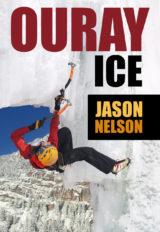 Ouray Ice Climbing Guidebook