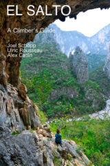 El Salto Rock Climbing Guidebook