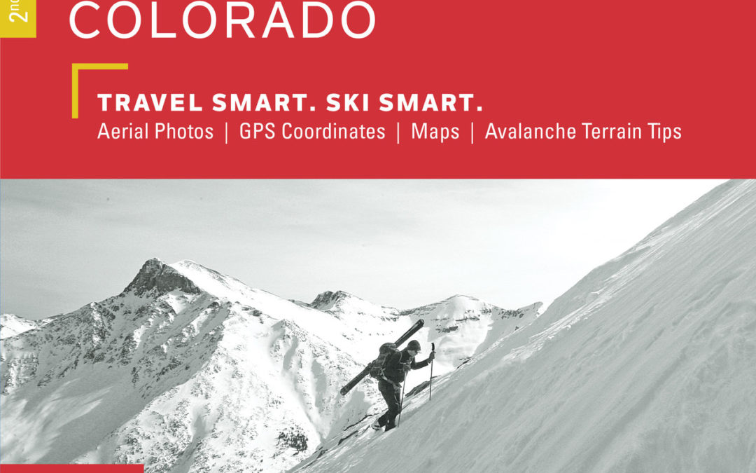 Backcountry Skiing: Silverton, Colorado Guidebook