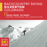 Backcountry Skiing: Silverton, Colorado Guidebook