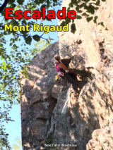 Québec: Mont Rigaud Rock Climbing Guidebook