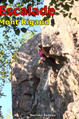 Québec: Mont Rigaud Rock Climbing & Bouldering Guidebook