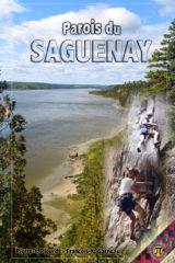 Québec: Saguenay Rock Climbing Guidebook