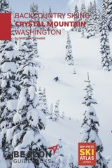 Backcountry Skiing: Crystal Mountain, Washington Guidebook
