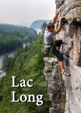 Québec: Lac Long Rock Climbing Guidebook
