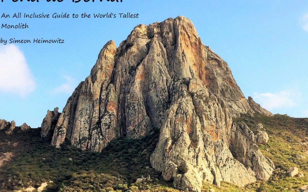 Mexico: Peña de Bernal Rock Climbing Guidebook