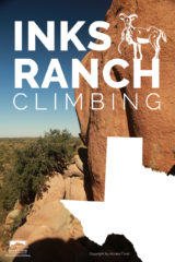 Inks Ranch Rock Climbing Guidebook
